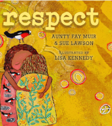 Respect Authors Sue Lawson & Aunty Fay Muir